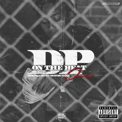 Mixtape of DP On The Beat by DP Beats- My Mixtapez