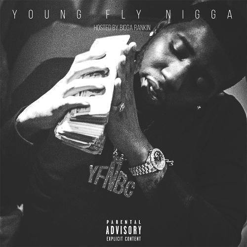 Mixtape of Young Fly Nigga by YFN Lucci and My Mixtapez- My
