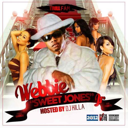 Mixtape Of Sweet Jones Jr By Webbie My Mixtapez