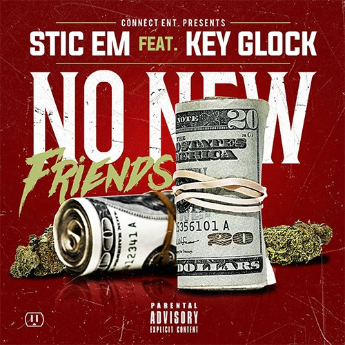 Single of No New Friends by Key Glock- My Mixtapez