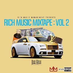 Mixtape of Rich Music Mixtape : Vol  2 by Rich Music