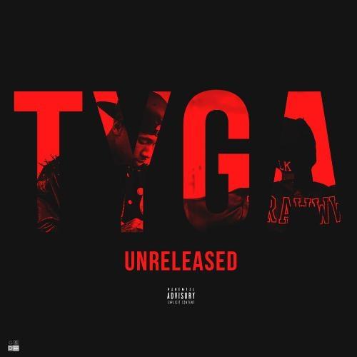 Mixtape of Unreleased by Tyga- My Mixtapez