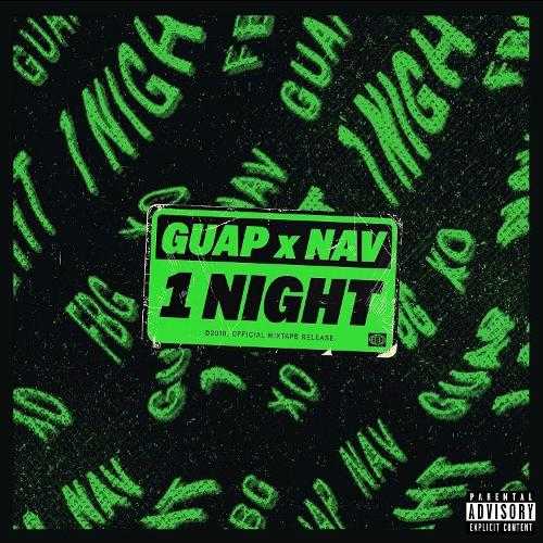 Mixtape of 1 Night by Guap Tarantino- My Mixtapez