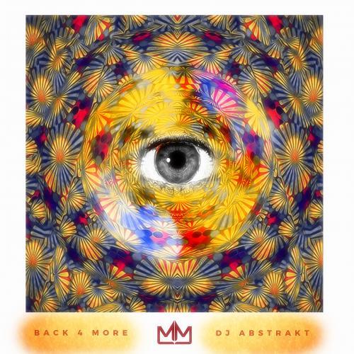 Mixtape of Back 4 More by DJ AbstraKt- My Mixtapez