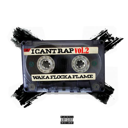 Image of I Can't Rap Vol. 2