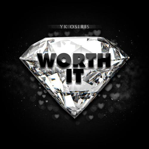 Single of Worth It by YK Osiris- My Mixtapez