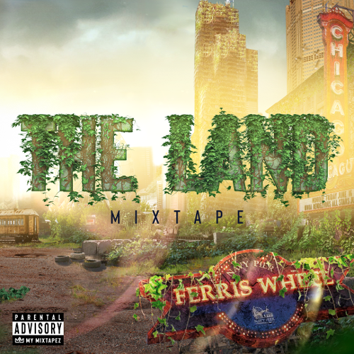 Mixtape of The Land: Mixtape by My Mixtapez- My Mixtapez