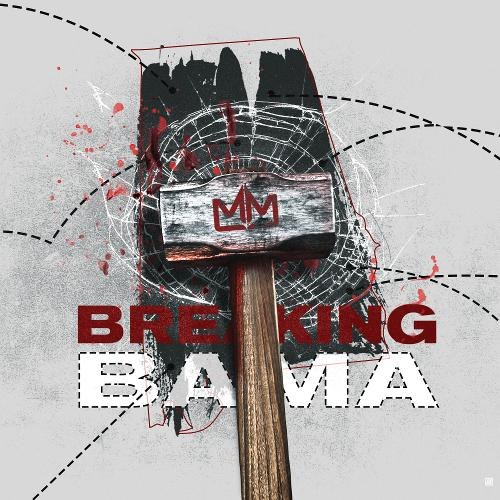 Mixtape of Breaking Bama by My Mixtapez- My Mixtapez