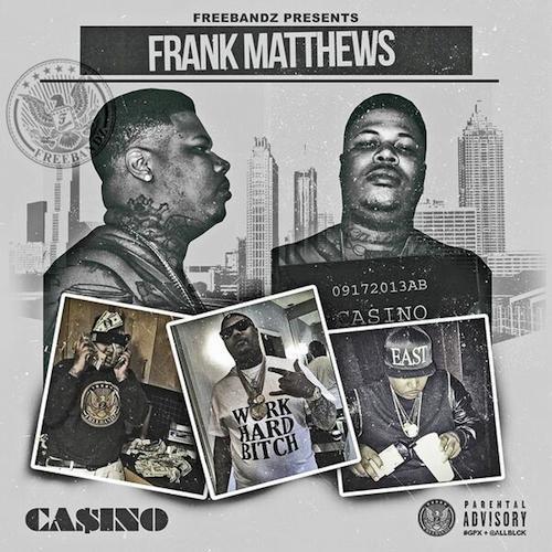 casino frank matthews mixtape