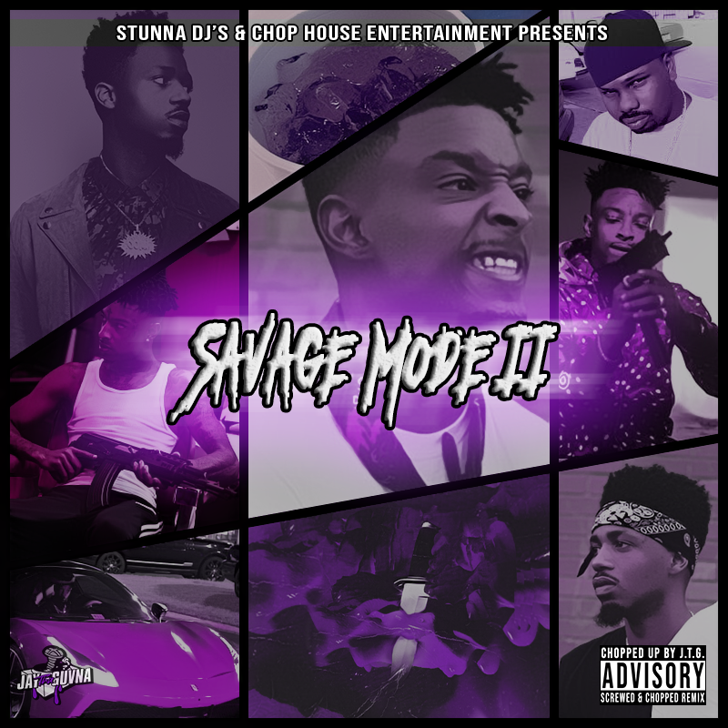 mixtape of 21 savage ft metro boomin savage mode 2 slowed chopped by dj krazychops my mixtapez mixtape of 21 savage ft metro boomin