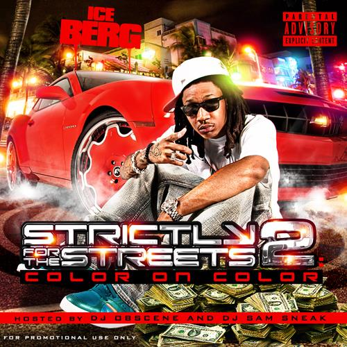 Mixtape of Strictly For The Streets 2: Color On Color by Ice