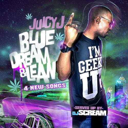 Mixtape of Blue Dream and Lean Bonus Tracks by Juicy J- My